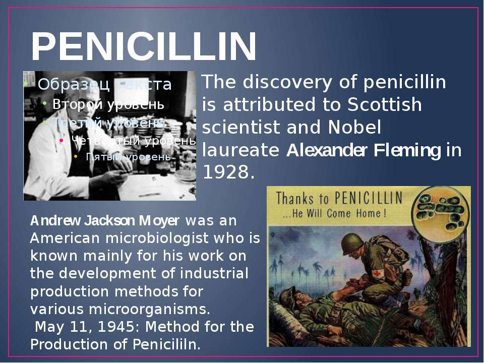 PENICILLIN The discovery of penicillin is attributed to Scottish scientist an...