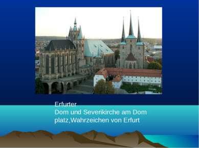 Erfurter DomundSeverikircheamDomplatz,Wahrzeichenvon Erfurt
