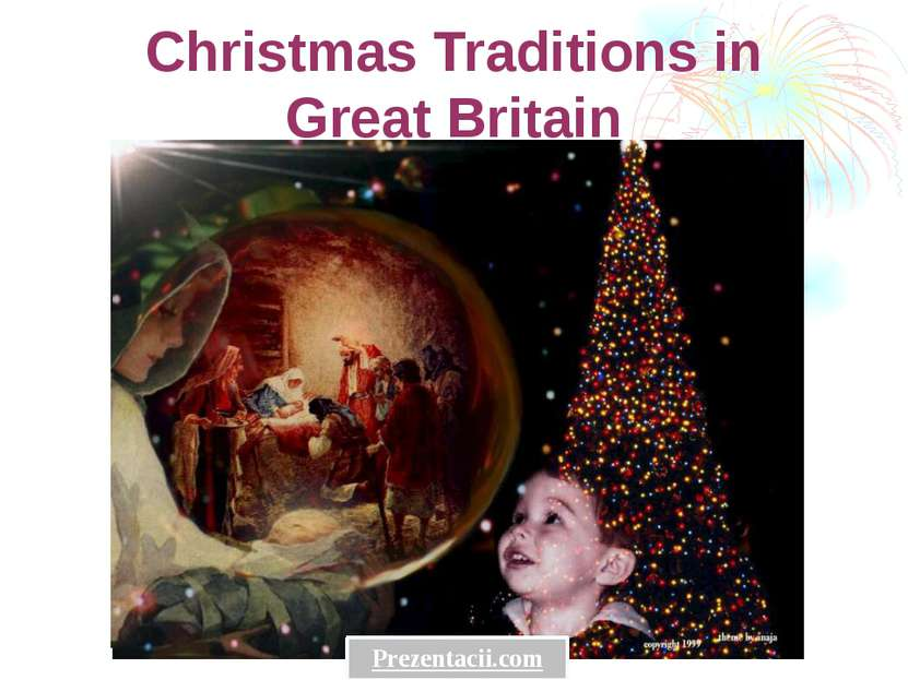 Christmas Traditions in Great Britain Prezentacii.com