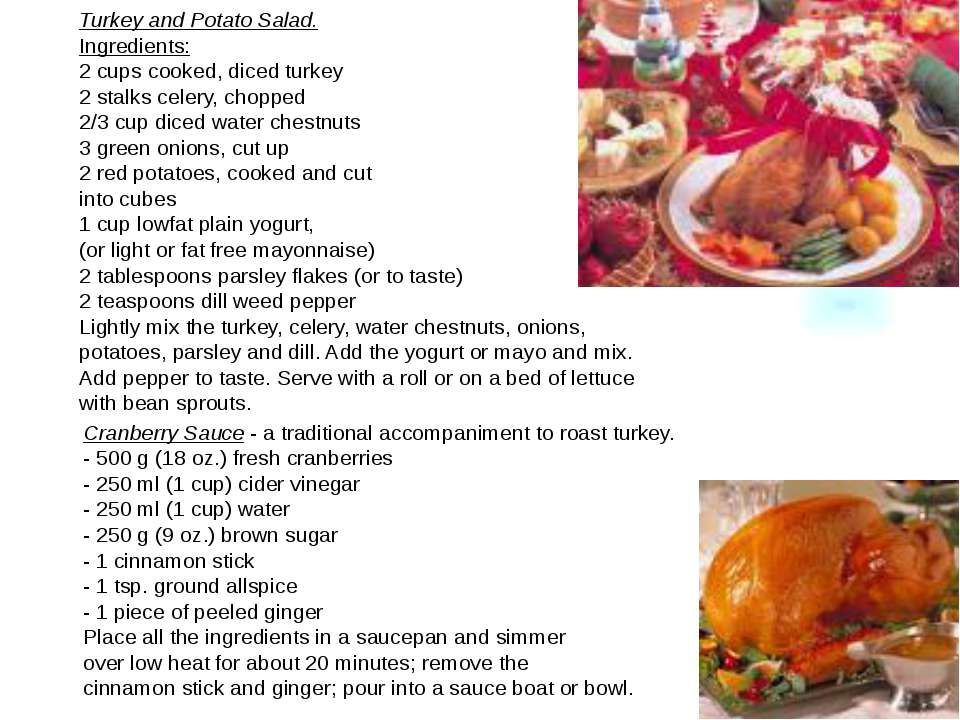 Turkey and Potato Salad. Ingredients: 2 cups cooked, diced turkey 2 stalks ce...