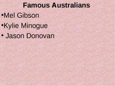 Famous Australians Mel Gibson Kylie Minogue Jason Donovan