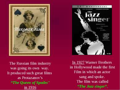 The Russian film industry was going its own way. It produced such great films...