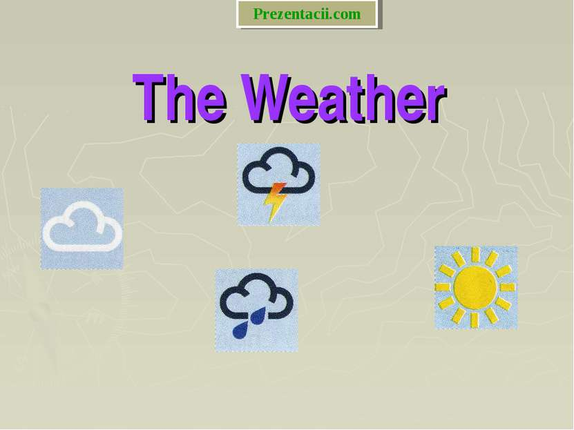 The Weather Prezentacii.com