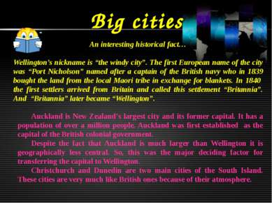 "Big cities An interesting historical fact… Wellington's nickname is ""the wind..."
