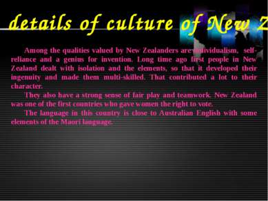 Some details of culture of New Zealand Among the qualities valued by New Zeal...