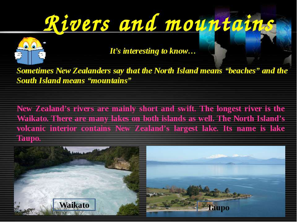 Rivers and mountains It's interesting to know… Sometimes New Zealanders say t...