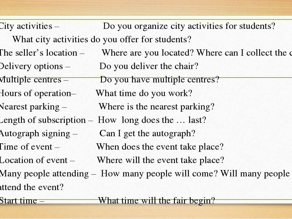 City activities – Do you organize city activities for students? What city act...