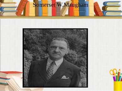 Somerset W.Maugham