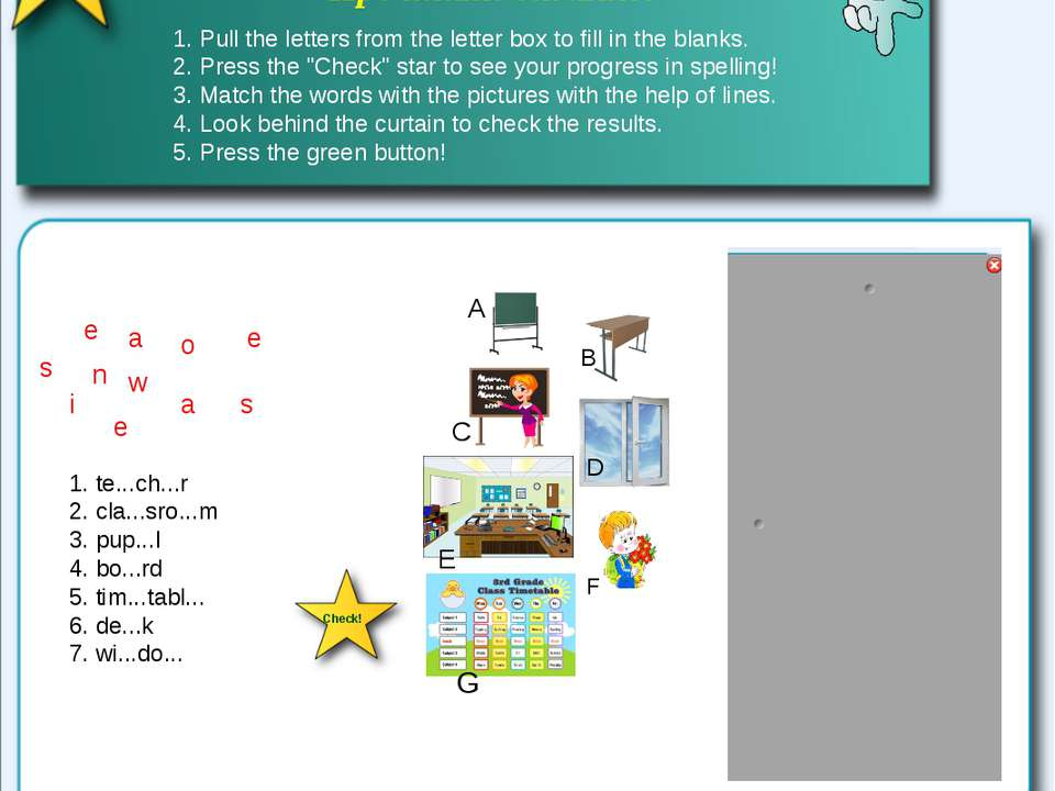 Read the task. Прочтите задание. 1. te...ch...r 2. cla...sro...m 3. pup...l 4...
