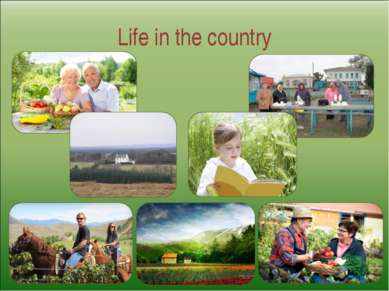Life in the country
