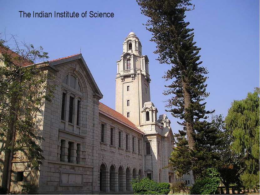 The Indian Institute of Science