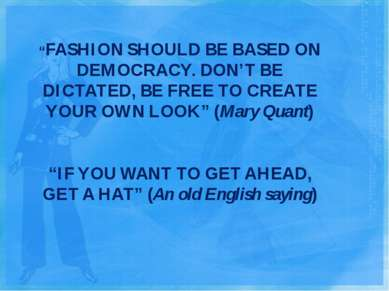 """FASHION SHOULD BE BASED ON DEMOCRACY. DON'T BE DICTATED, BE FREE TO CREATE Y..."