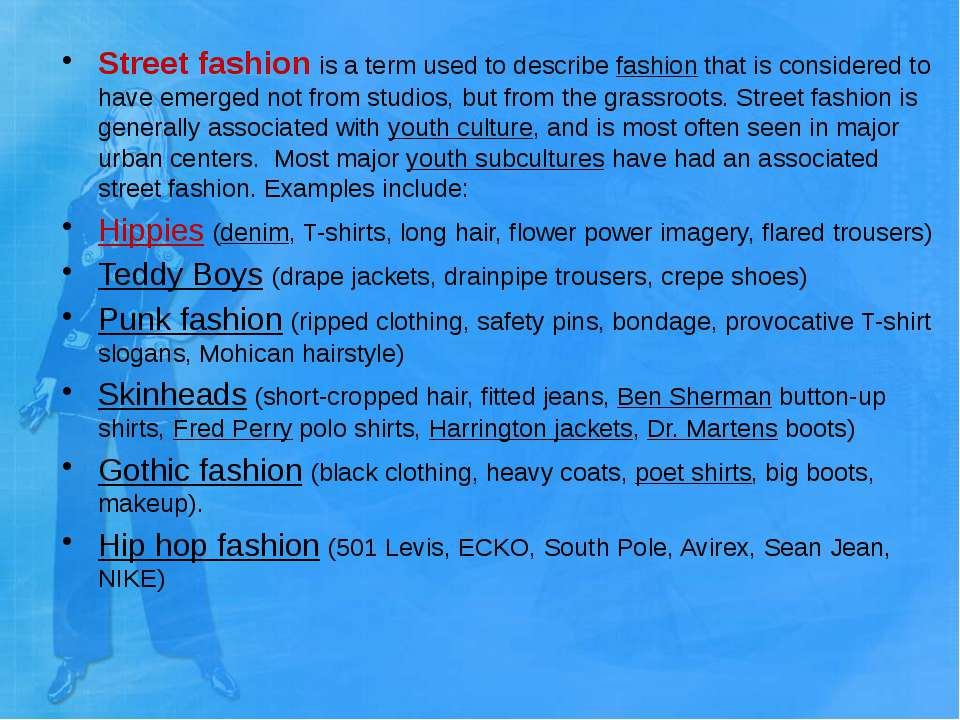 Street fashion is a term used to describe fashion that is cons...