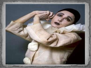 Образ Пьеро— «комичный страдалец, в котором сквозь его манеру видны истинное ...