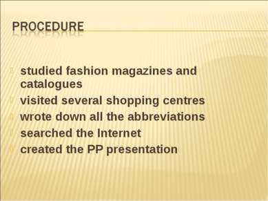 studied fashion magazines and catalogues visited several shopping centres wro...