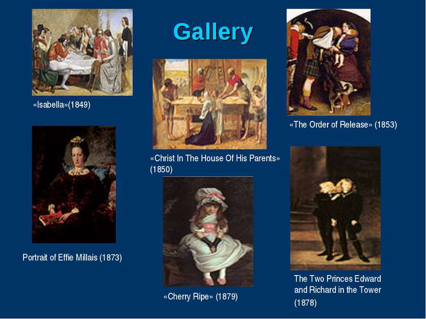 Gallery «Isabella»(1849) «Christ In The House Of His Parents» (1850) «The Ord...