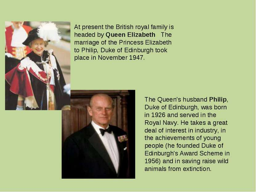 At present the British royal family is headed by Queen Elizabeth The marriage...