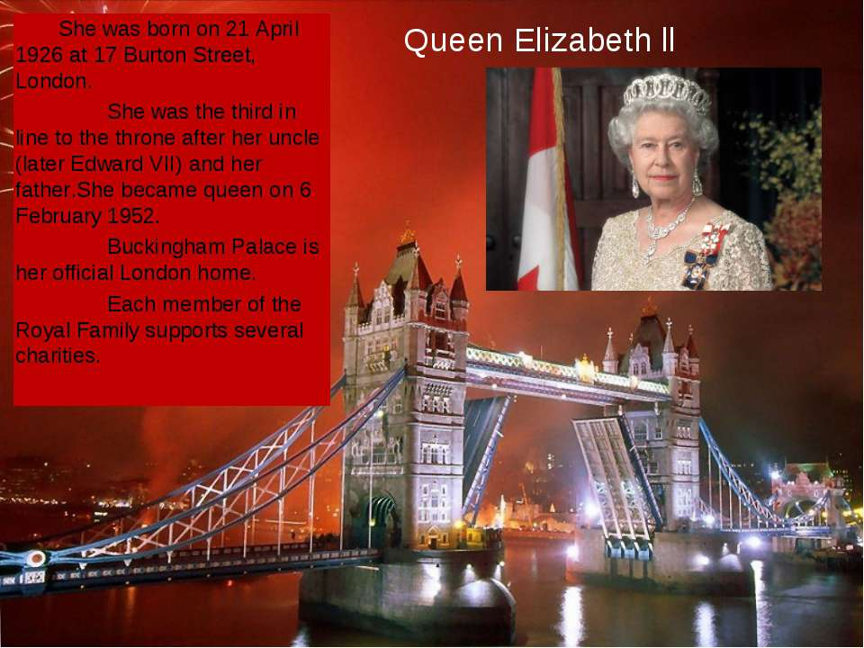 She was born on 21 April 1926 at 17 Burton Street, London. She was the third ...