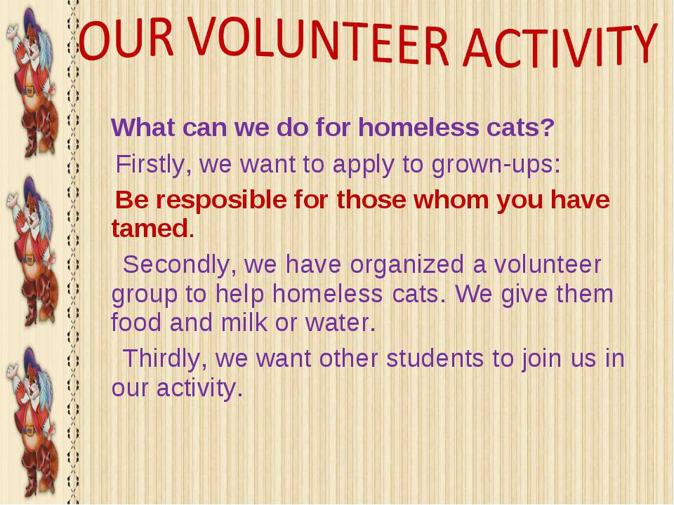 What can we do for homeless cats? Firstly, we want to apply to grown-ups: Be ...