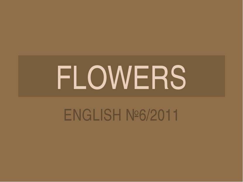 FLOWERS ENGLISH №6/2011