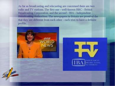 As far as broadcasting and telecasting are concerned there are two radio and ...