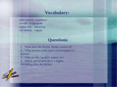 Vocabulary: subscription- подписка on sale - в продаже readership - читатели ...