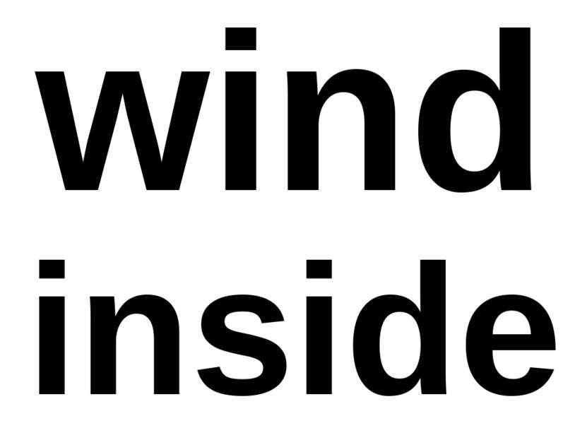 wind inside