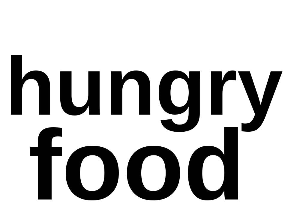 hungry food