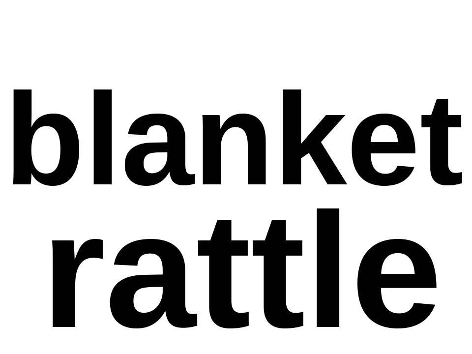 blanket rattle