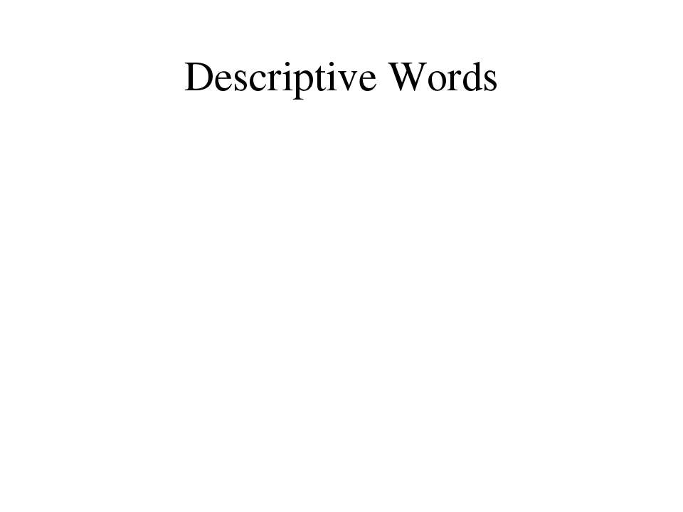 Descriptive Words