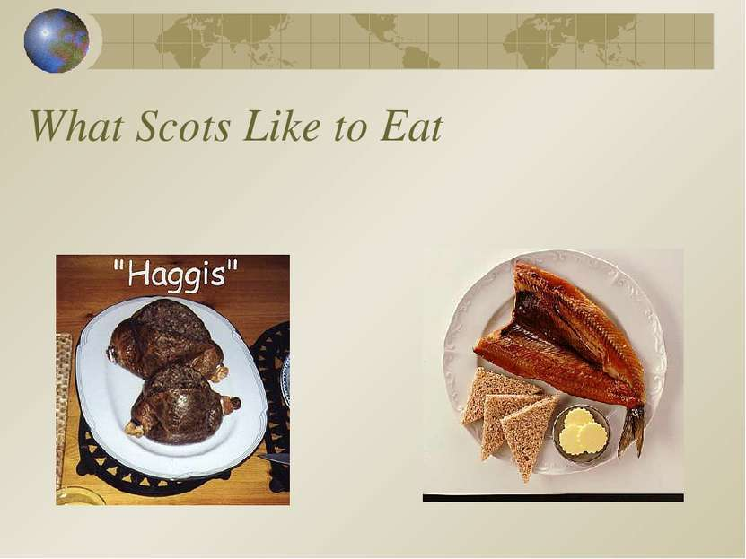 What Scots Like to Eat