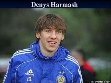 Denys Harmash