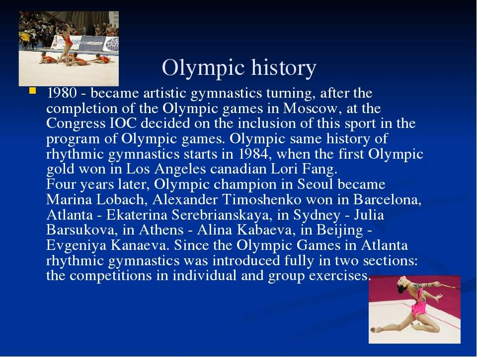 Olympic history 1980 - became artistic gymnastics turning, after the completi...