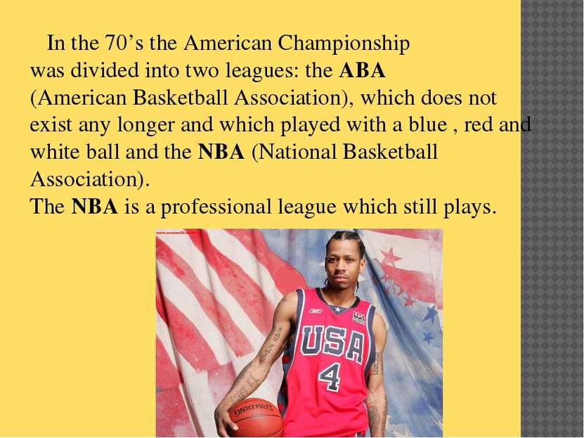 In the 70's the American Championship was divided into two leagues: the ABA (...
