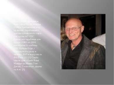 Кріс Слейд (народився Крістофер Різ, 30 жовтня 1946) є британський рок-музика...