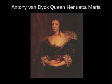 Antony van Dyck Queen Henrietta Maria