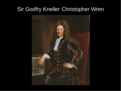 Sir Godfry Kneller Christopher Wren
