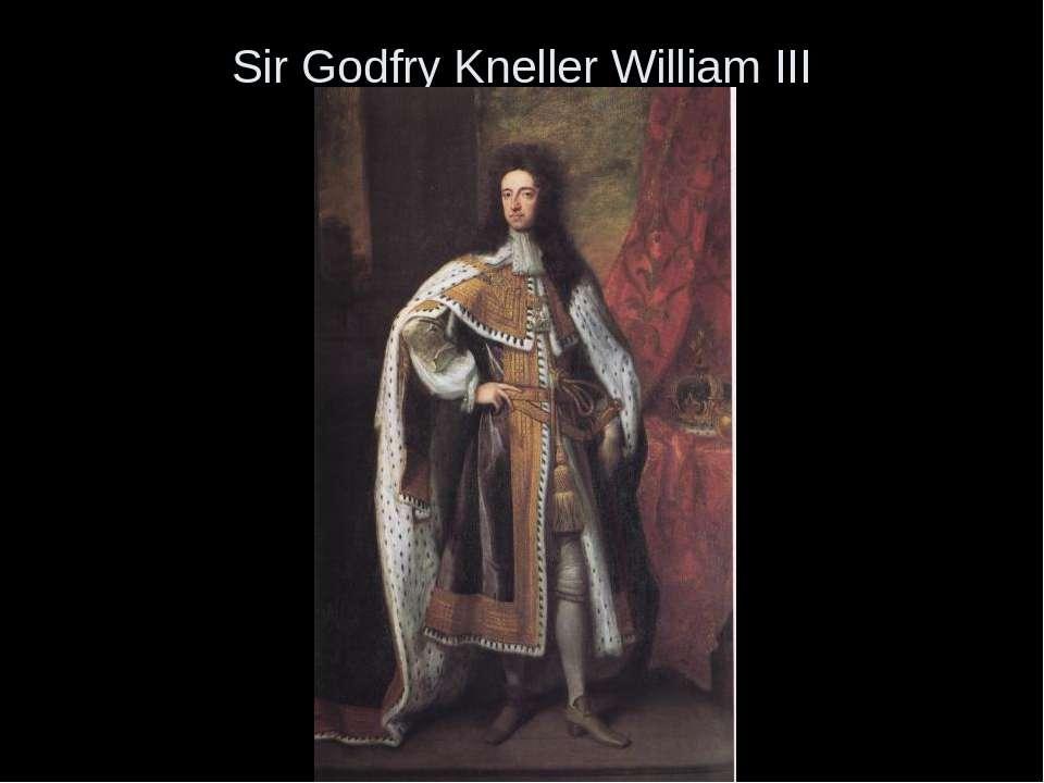 Sir Godfry Kneller William III
