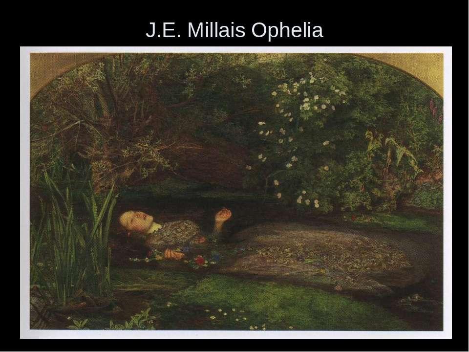J.E. Millais Ophelia