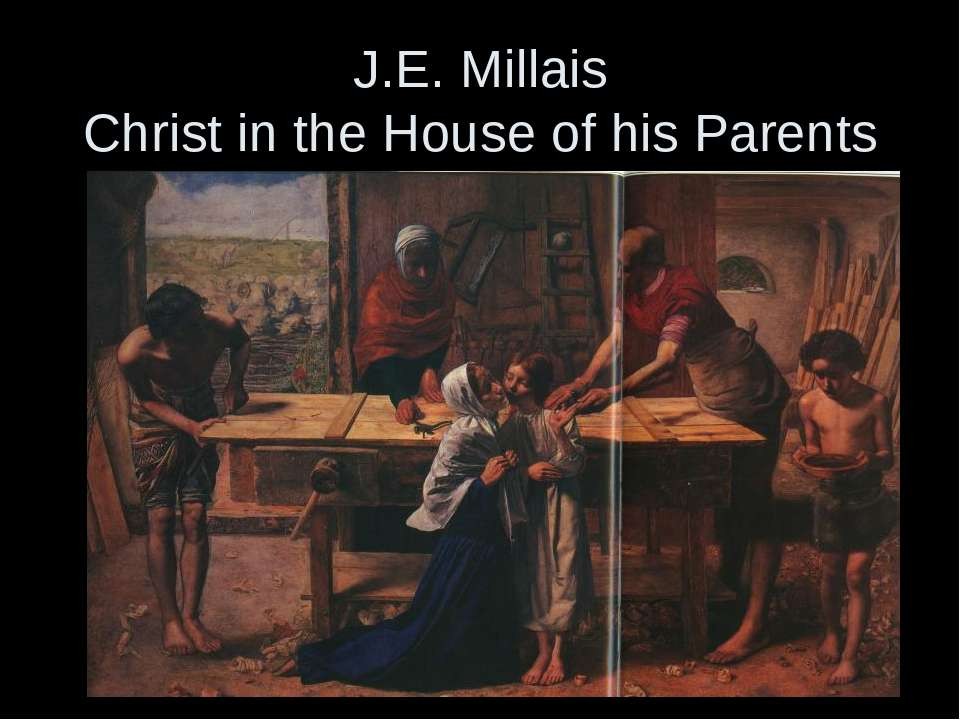 J.E. Millais Christ in the House of his Parents