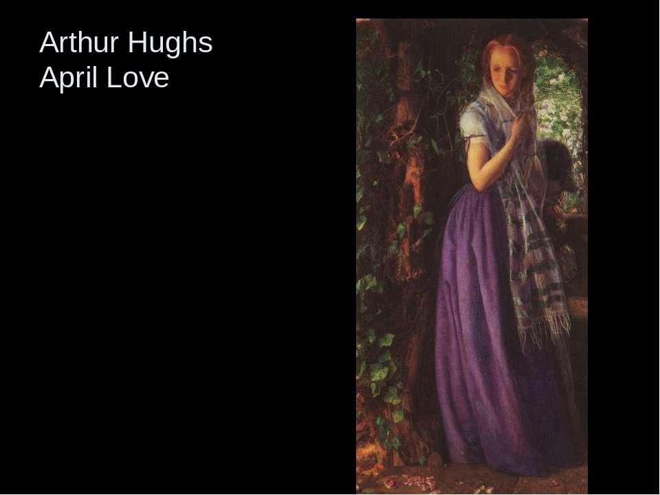 Arthur Hughs April Love