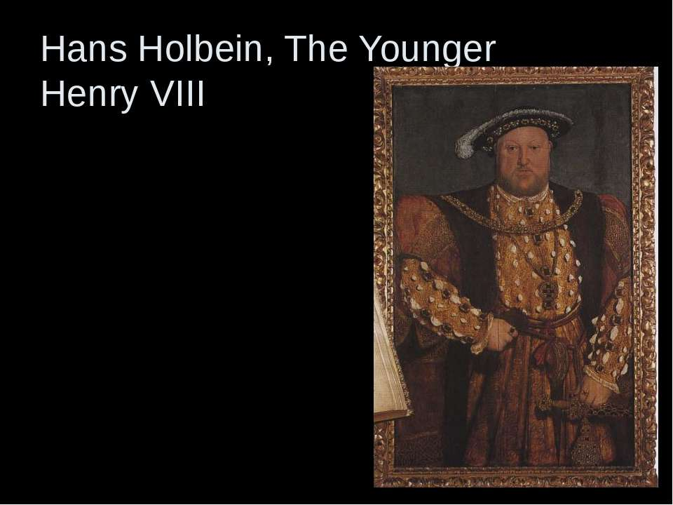 Hans Holbein, The Younger Henry VIII