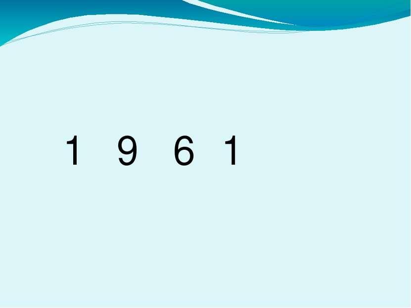 1 9 6 1
