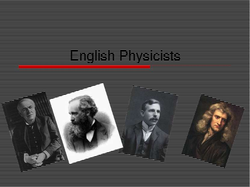 English Physicists