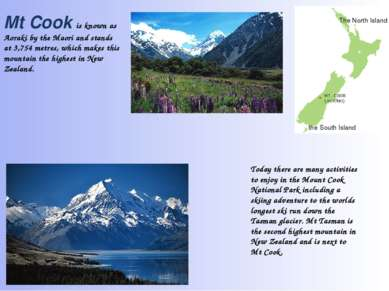 Today there are many activities to enjoy in the Mount Cook National Park incl...