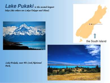 Lake Pukaki is the second-largest lakes (the others are Lakes Tekapo and Ohau...