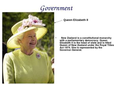 Government New Zealand is a constitutional monarchy with a parliamentary demo...