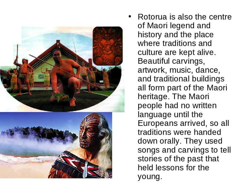 Rotorua is also the centre of Maori legend and history and the place where tr...