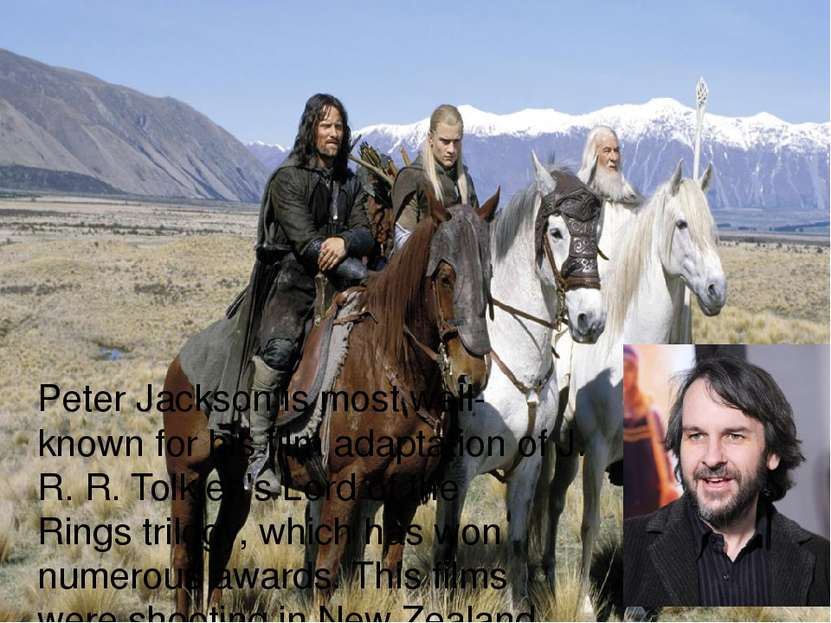 Peter Jackson is most well-known for his film adaptation ofJ. R. R. Tolkien'...