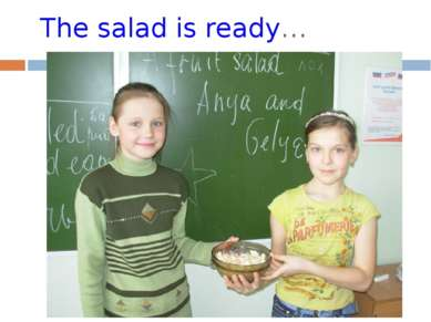 The salad is ready…